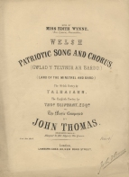 Welsh Patriotic Song and Chorus. London, [1863].