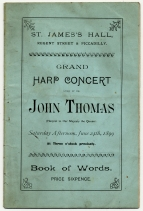 Wordbook for John Thomas's Grand Harp Concert, St. James's Hall, London, 24 June 1899. Royal College of Music, London.